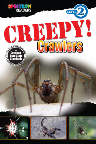 Creepy! Crawlers Reader, Grades K - 1 School Specialty Publishing