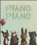Piano piano (2011)