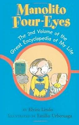 Manolito Four-Eyes: The 2nd Volume of the Great Encyclopedia of My Life