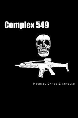 Complex 549  by  Michael James Zantello