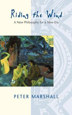 Riding the Wind: Liberation Ecology for a New Era Peter   Marshall