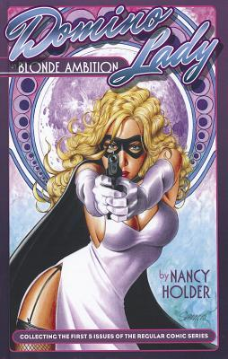 The Domino Lady: Blonde Ambition  by  Nancy Holder
