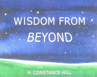 Wisdom from Beyond  by  H. Constance Hill