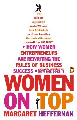 Women on Top  by  Margaret Heffernan