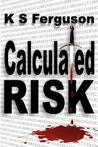Calculated Risk (Rafe & Kama, #1)