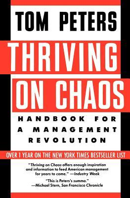 summary for thriving on chaos Click to read more about thriving on chaos: handbook for a management revolution by tom peters haiku summary book descriptions.