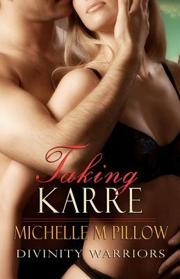 Taking Karre (Divinity Warriors, #4)