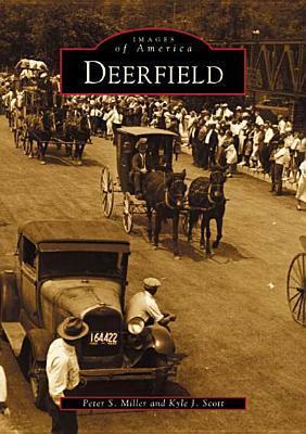 Deerfield  by  Peter S. Miller