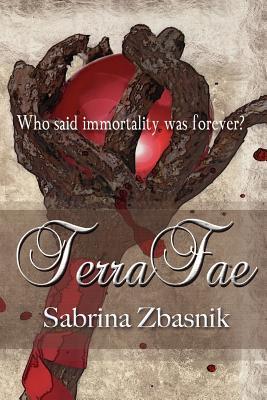 Terrafae by Sabrina Zbasnik