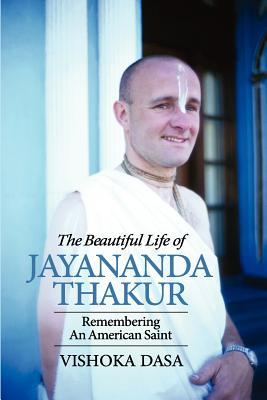 The Beautiful Life of Jayananda Thakur  by  Vishoka Das