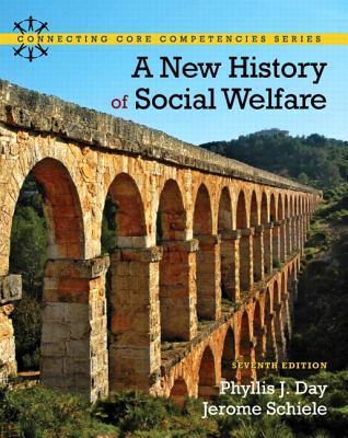 New History of Social Welfare, a Plus Mysearchlab with Etext -- Access Card Package  by  Phyllis J Day