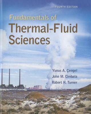 Fundamentals Of Thermal Fluid Sciences Yunus A. Cengel