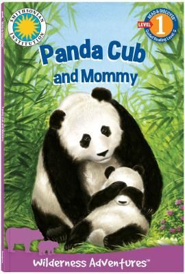 Panda Cub in the Bamboo Forest: Wilderness Adventures  by  Jacqueline Moody-Luther