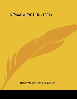 an analysis of henry wadsworth longfellows a psalm of life