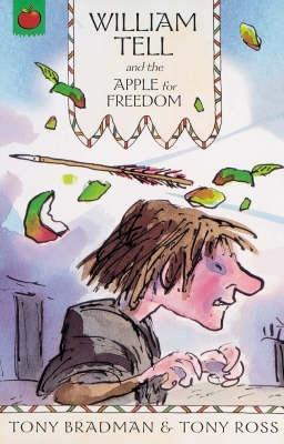 William Tell and the Apple for Freedon  by  Tony Bradman