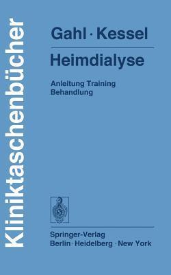 Heimdialyse: Anleitung Training Behandlung Gerhard Gahl