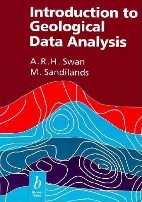 Introduction to Geological Data Analysis A.R.H. Swan