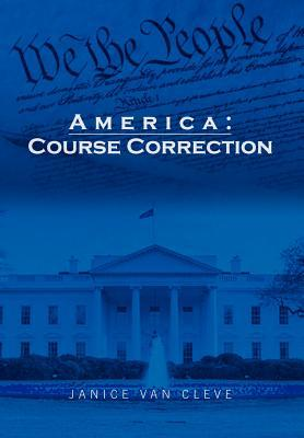 America: Course Correction  by  Janice Van Cleve