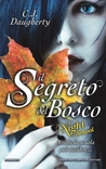 Il segreto del bosco (Night School #1) - [C.J. Daugherty]
