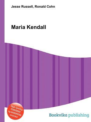 Maria Kendall Jesse Russell