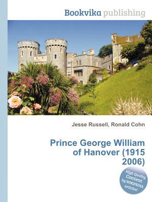 Prince George William of Hanover (1915 2006) Jesse Russell