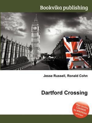 Dartford Crossing Jesse Russell