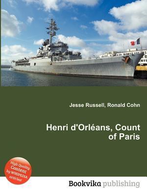 Henri DOrl ANS, Count of Paris Jesse Russell