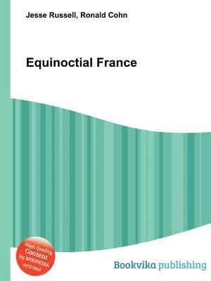 Equinoctial France Jesse Russell