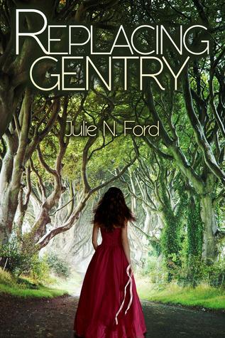 Replacing Gentry Julie N. Ford