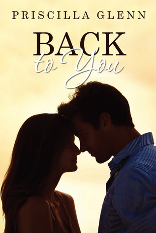 Book Review: Back to You by Priscilla Glenn