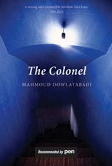 The Colonel  by Mahmoud Dowlatabadi, Tom Patterdale (Translator) />