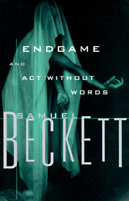 a critique of endgame a one act by samuel beckett Writer: samuel beckett director: dominic hill reviewer: r g balgray endgame, beckett's one act foray into those thoughts and moments before the final.