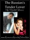 The Russian's Tender Lover (The Sisterhood, #3)