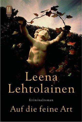 Auf die feine Art (Maria Kallio, #2) Leena Lehtolainen