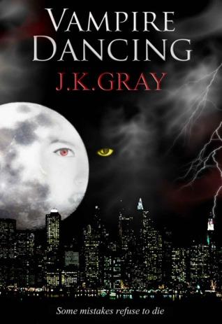 Vampire Dancing J.K. Gray