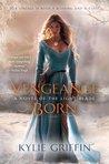 Vengeance Born (The Light Blade, #1)