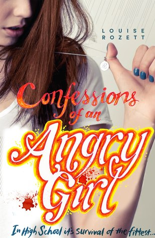 Confessions of an Angry Girl (Confessions, #1)