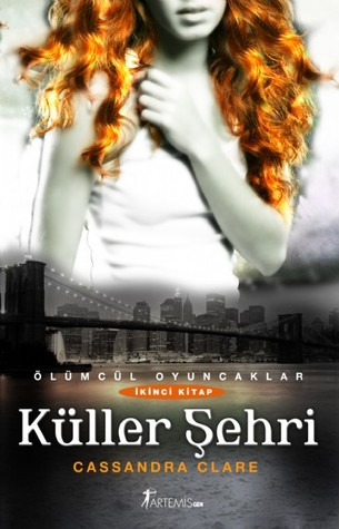 Küller Şehri (The Mortal Instruments, #2)