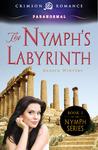 The Nymph's Labyrinth (Nymph #1)