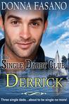 Derrick (The Single Daddy Club #1)