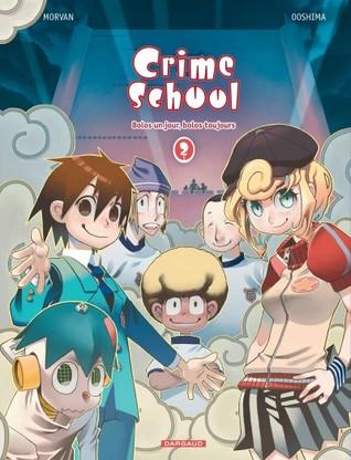 Bolos un jour, bolos toujours (Crime School, #2)  by  Jean-David Morvan