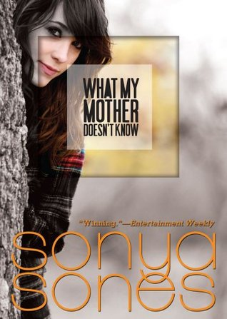 What My Mother Doesn't Know (What My Mother Doesn't Know #1)