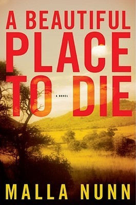 A Beautiful Place To Die (Detective Emmanuel Cooper, #1) Malla Nunn