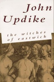 The Witches of Eastwick (Eastwick, #1) - John Updike