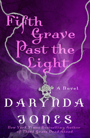 Fifth Grave Past the Light (Charley Davidson #5)  by Darynda Jones  />