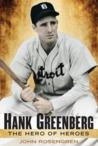 Hank Greenberg: The Hero of Heroes
