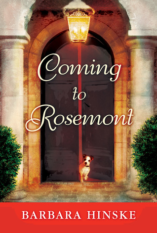 Coming to Rosemont by Barbara Hinske