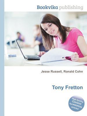Tony Fretton  by  Jesse Russell