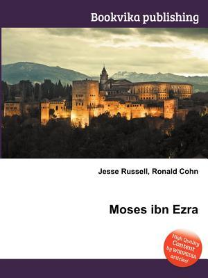 Moses Ibn Ezra  by  Jesse Russell