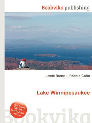 Lake Winnipesaukee  by  Jesse Russell